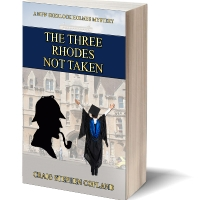 The Three Rhodes Not Taken Sherlock Holmes Mystery by Craig Stephen Copland