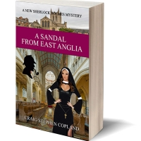A Scandal from East Anglia by Craig Stephen Copland New Sherlock Holmes Mystery
