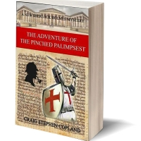 The Adventure of the Pinched Palimpsest a new Sherlock Holmes Mystery by Craig Stephen Copland