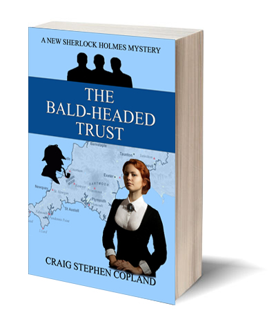 The Bald Headed Trust by Craig Stephen Copland New Sherlock Holmes Mystery