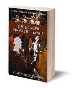 The Dancer from the Dance a New Sherlock Holmes Mystery by Craig Stephen Copland